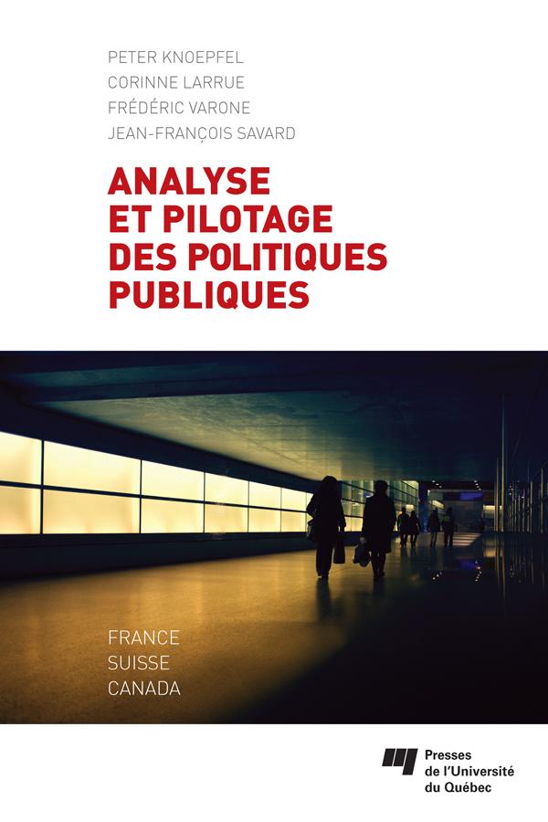 Analyse et pilotage des politiques publiques, France, Suisse, Canada
