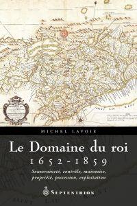 Domaine du roi, 1652-1859 (Le)