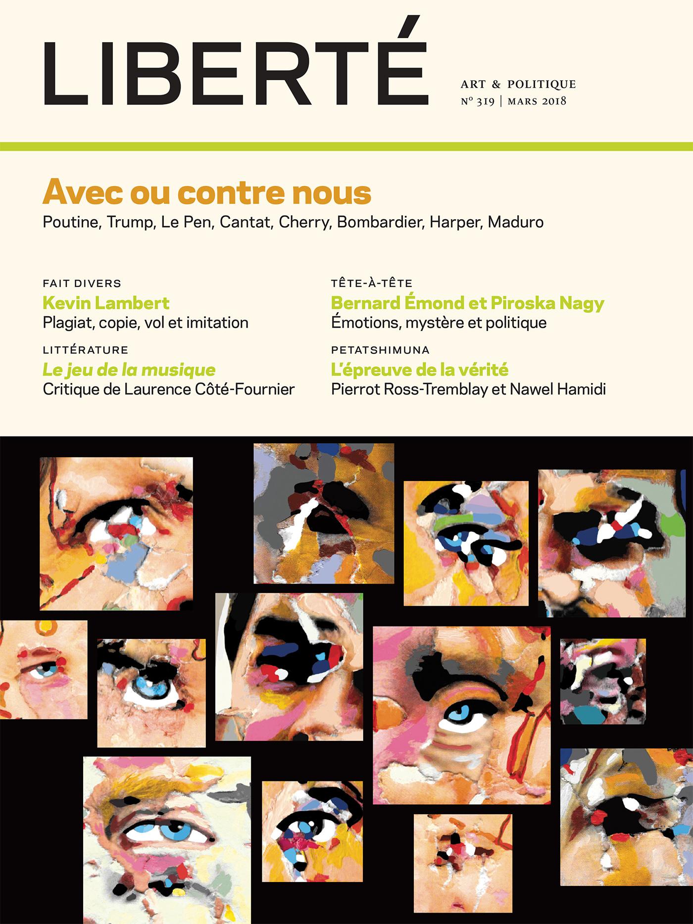 Liberté. No. 319, Printemps 2018