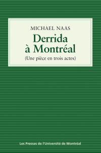 Derrida à Montréal