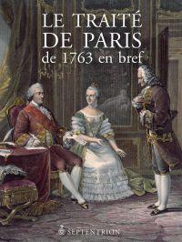 Image de couverture (Le Traité de Paris de 1763 en bref)
