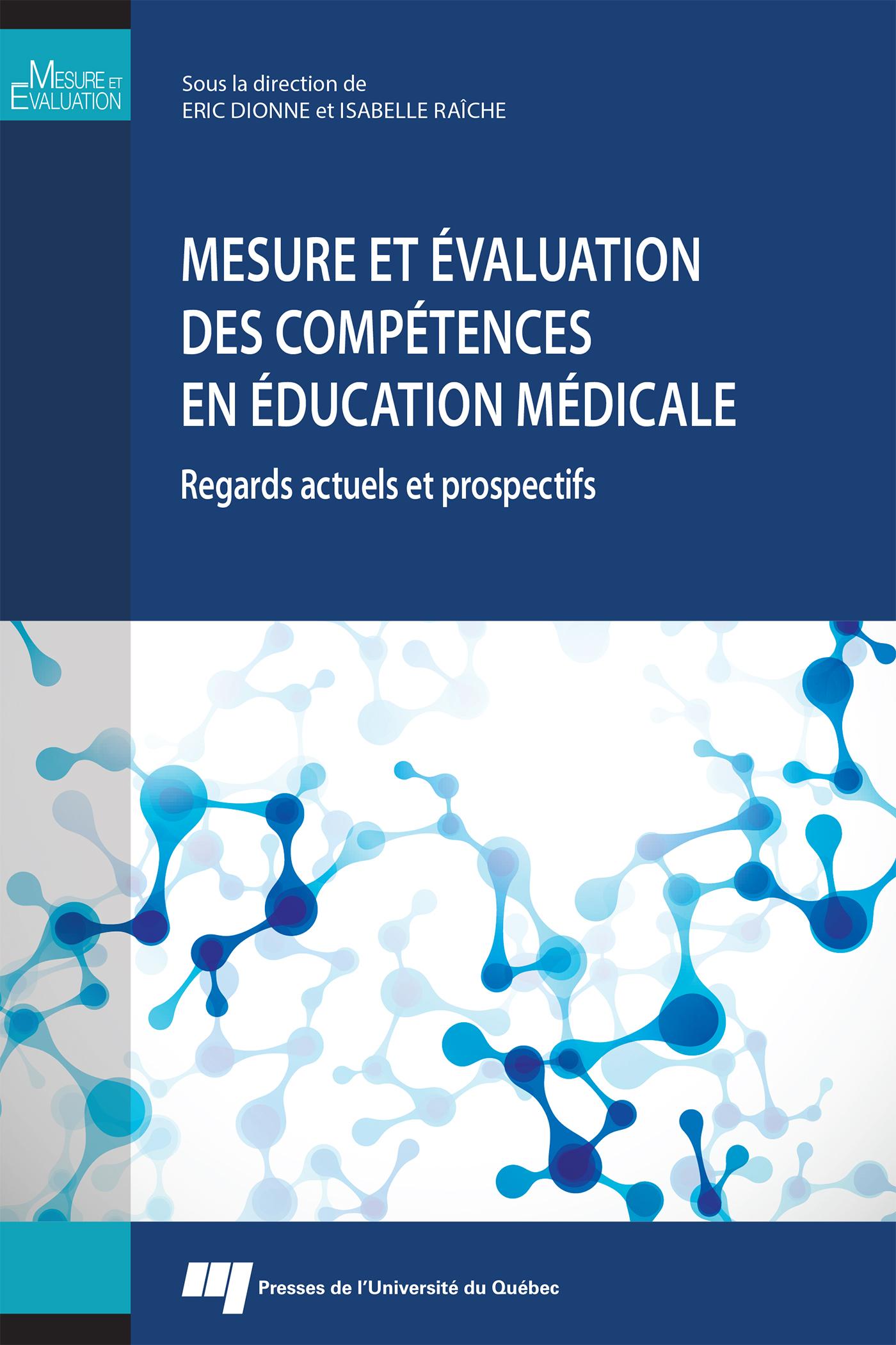 Mesure et évaluation des compétences en éducation médicale
