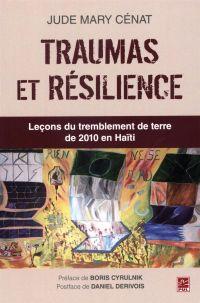 Traumas et résilience : Leç...