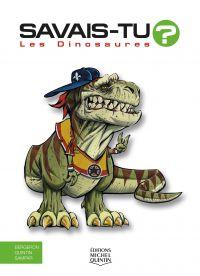 Savais-tu? - En couleurs 1 - Les Dinosaures