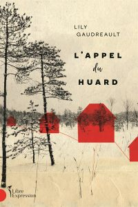 Book cover of L'appel du huard.