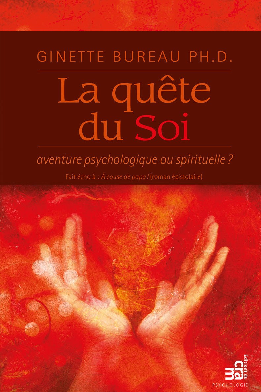 La qu?te du Soi, aventure psychologique ou spirituelle ?