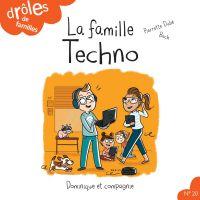 La famille Techno