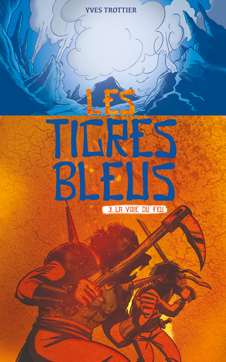 Les tigres bleus tome 3: La...