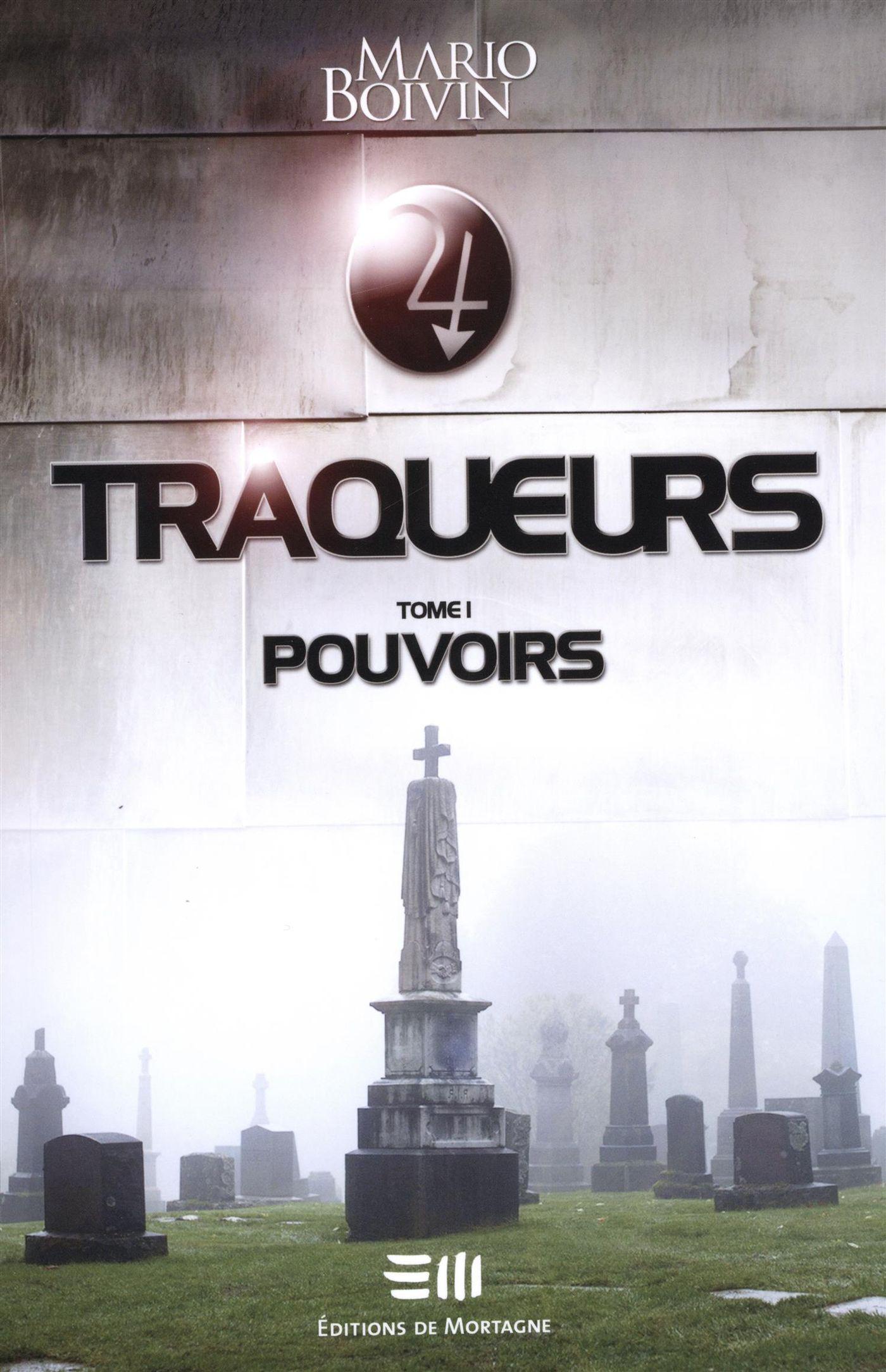 Traqueurs 01 : Pouvoirs