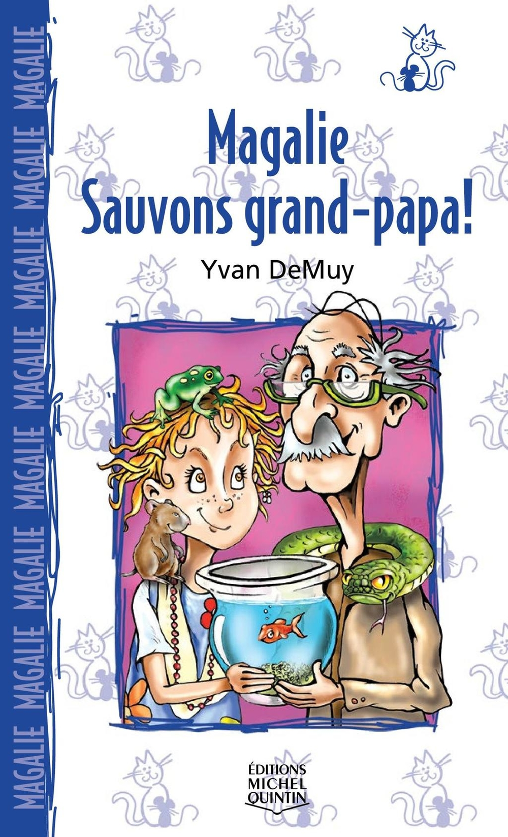 Magalie 5 - Sauvons grand-papa!