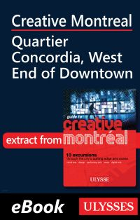 Image de couverture (Creative Montreal - Quartier Concordia, West End of Downtown)