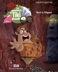 Les aventures de Tiki Preston 03 : Noël à Pâques