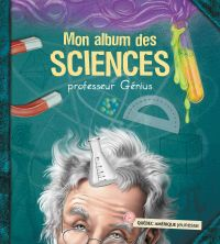 Image de couverture (Mon album des sciences - professeur Génius)