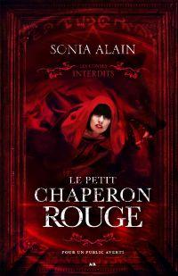 Les contes interdits - Le petit chaperon rouge