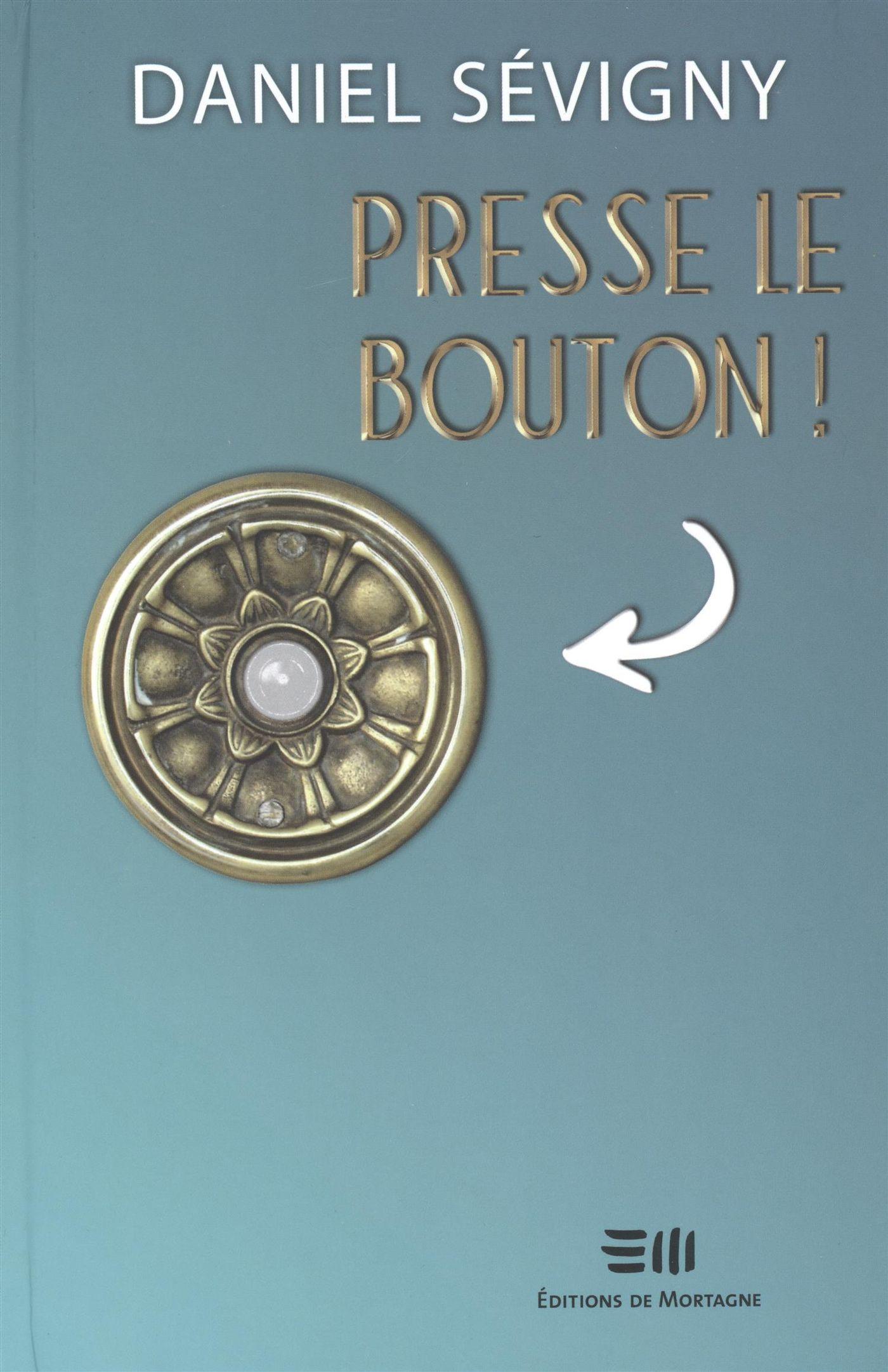 Presse le bouton!