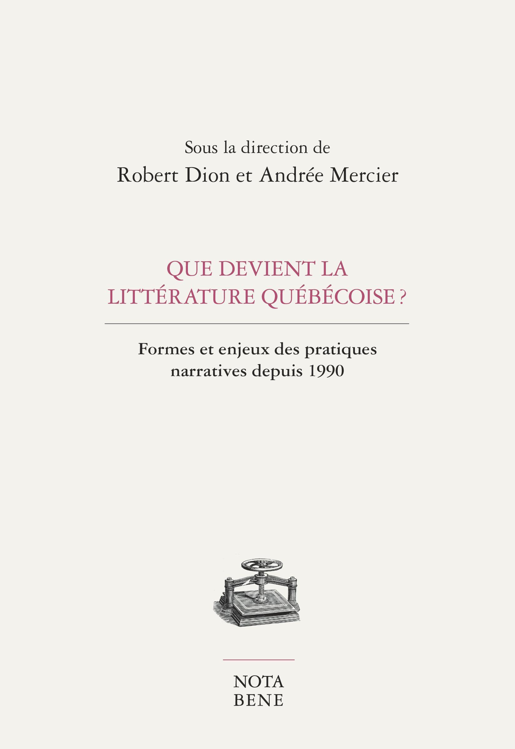 Que devient la littérature québécoise ?