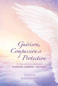 Guérison, Compassion et Protection