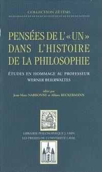 Pensées de l'un dans l'histoire philosop