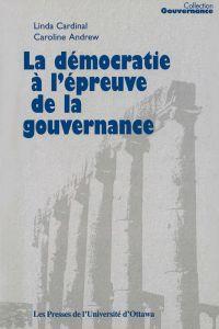 La Démocratie à l'épreuve d...