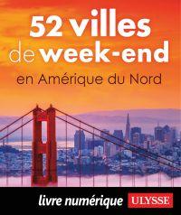 52 villes de week-end en Am...
