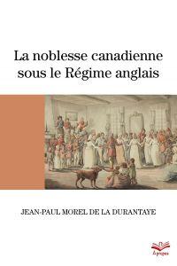 La noblesse canadienne sous...