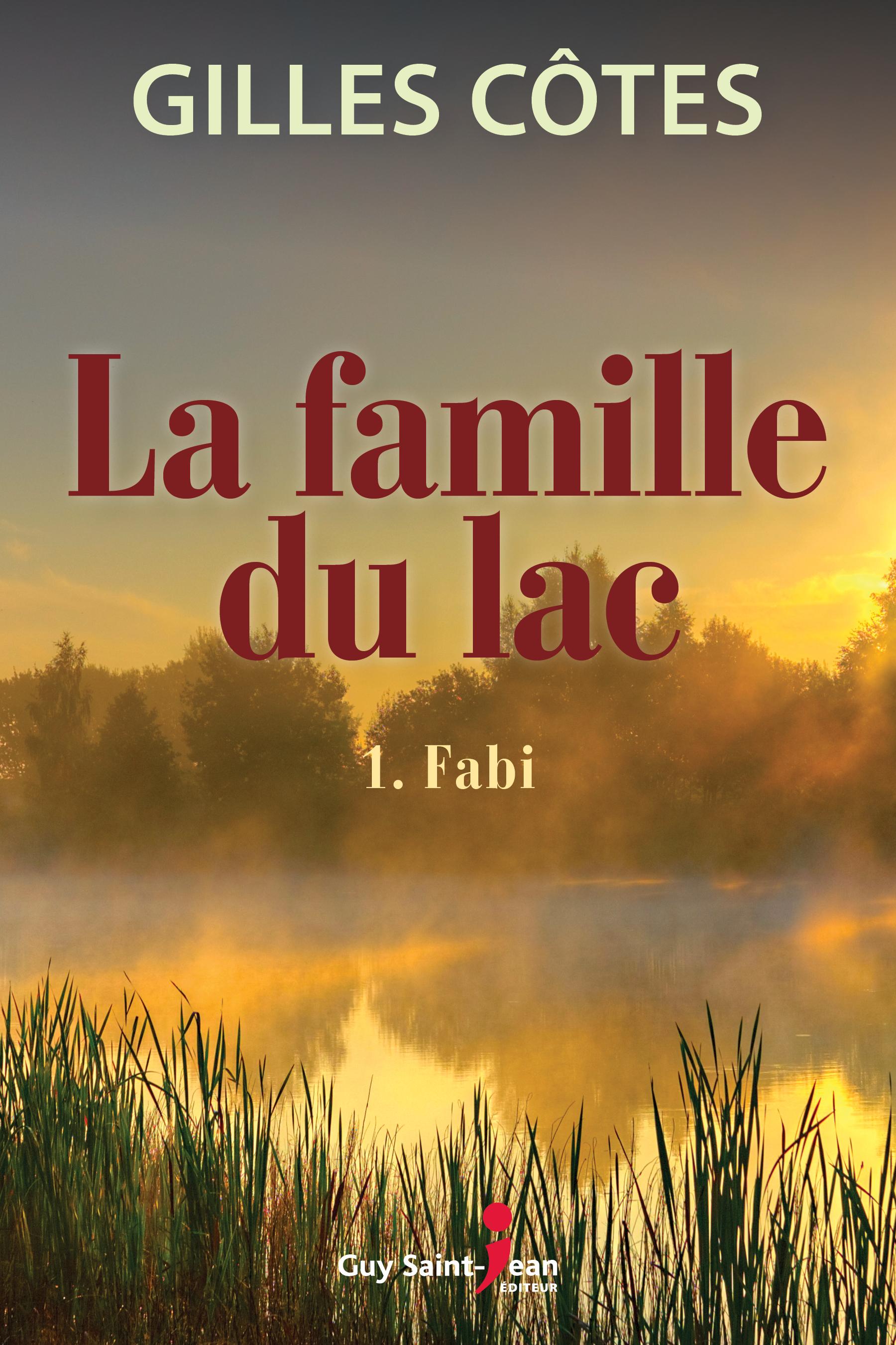 La famille du lac, tome 1