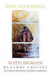 Haïti aujourd'hui, Haïti de...