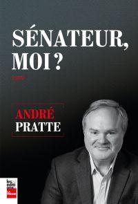 Sénateur, moi?