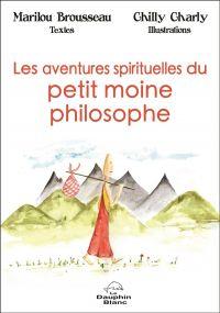 Les aventures spirituelles ...