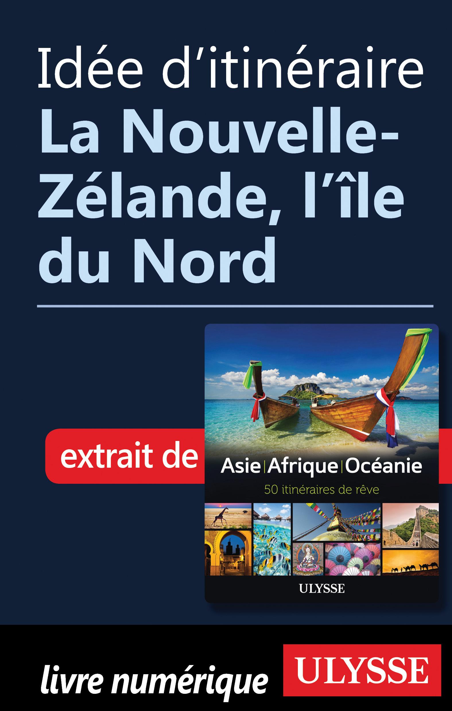 Idée d'itinéraire - La Nouv...