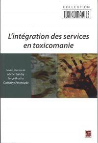 L'intégration des services en toxicomanie