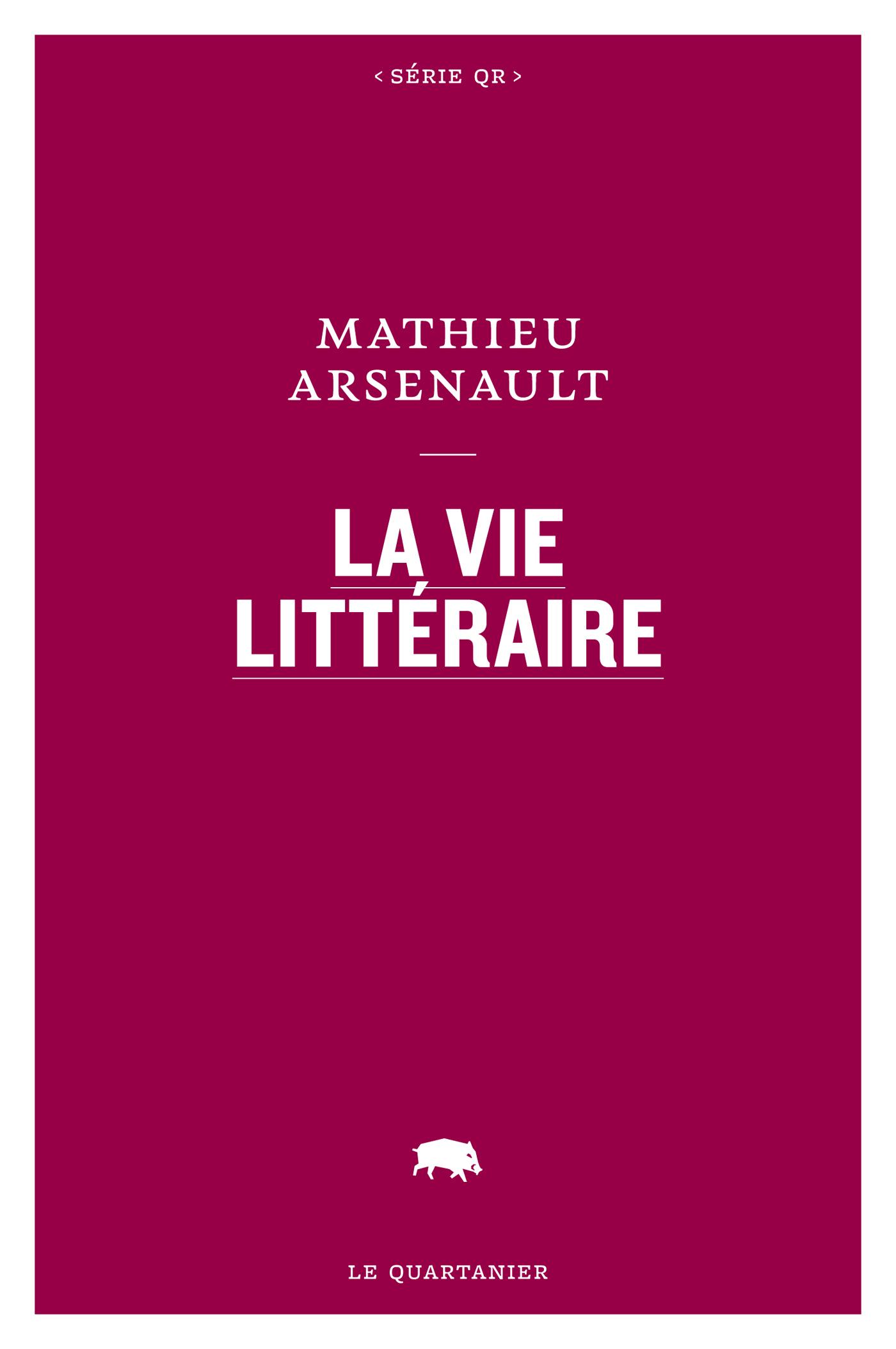 La vie littéraire