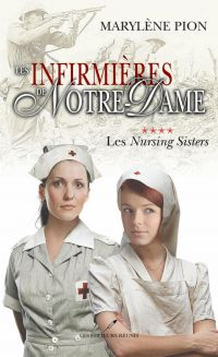 Les infirmières de Notre Da...