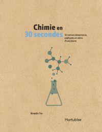 Chimie en 30 secondes