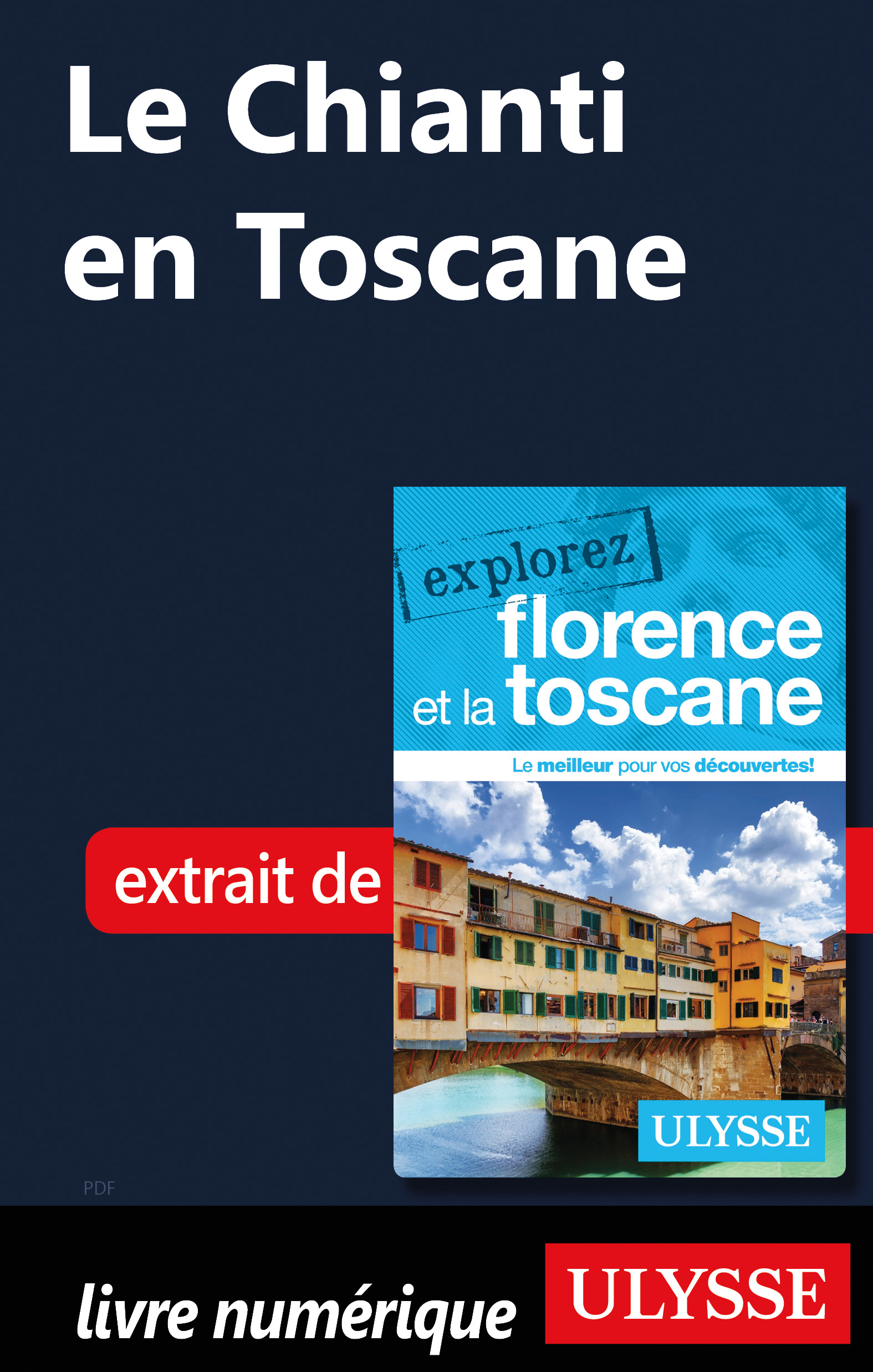 Le Chianti en Toscane