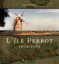 Île Perrot, 1672-1765 (L')