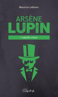 Arsène Lupin - L'aiguille c...