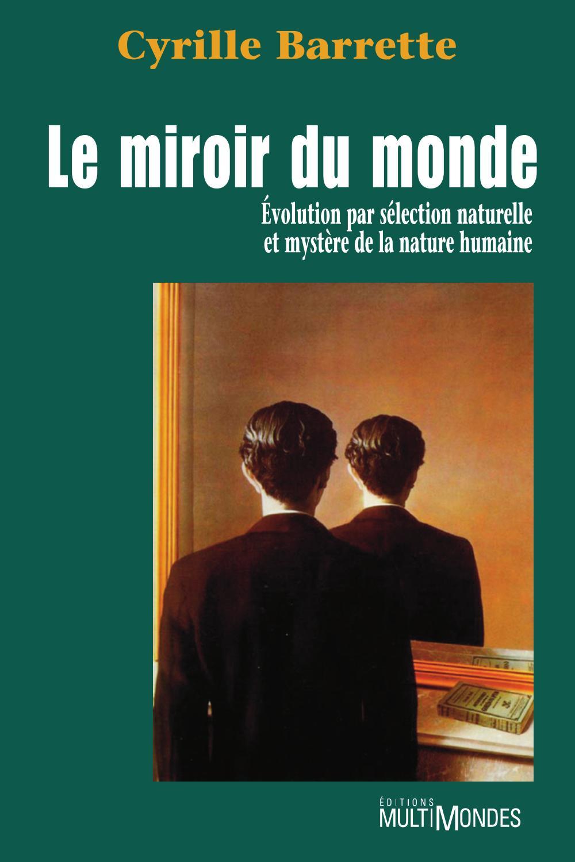 Le miroir du monde: évoluti...