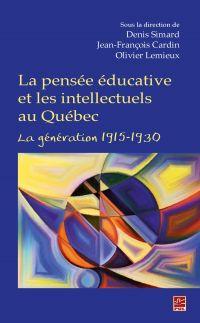 La pensée éducative et les ...