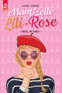 Paris, me voici! - Tome 2