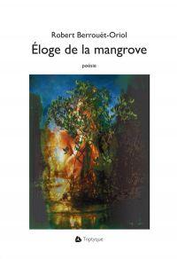 Image de couverture (Éloge de la mangrove)