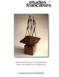 Volume 46, numéro 1, 2010 - Responsabilités de la littérature : vers une éthique de l'expérience