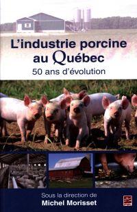 L'industrie porcine au Québ...