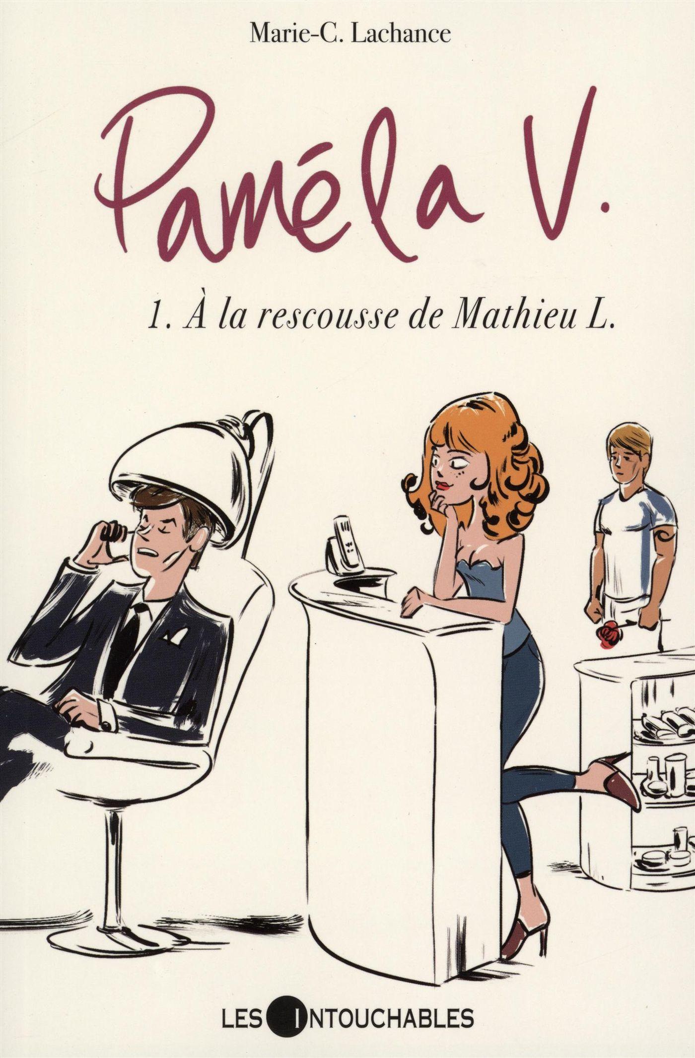 Pamela V. 01 : À la rescousse de Mathieu L.