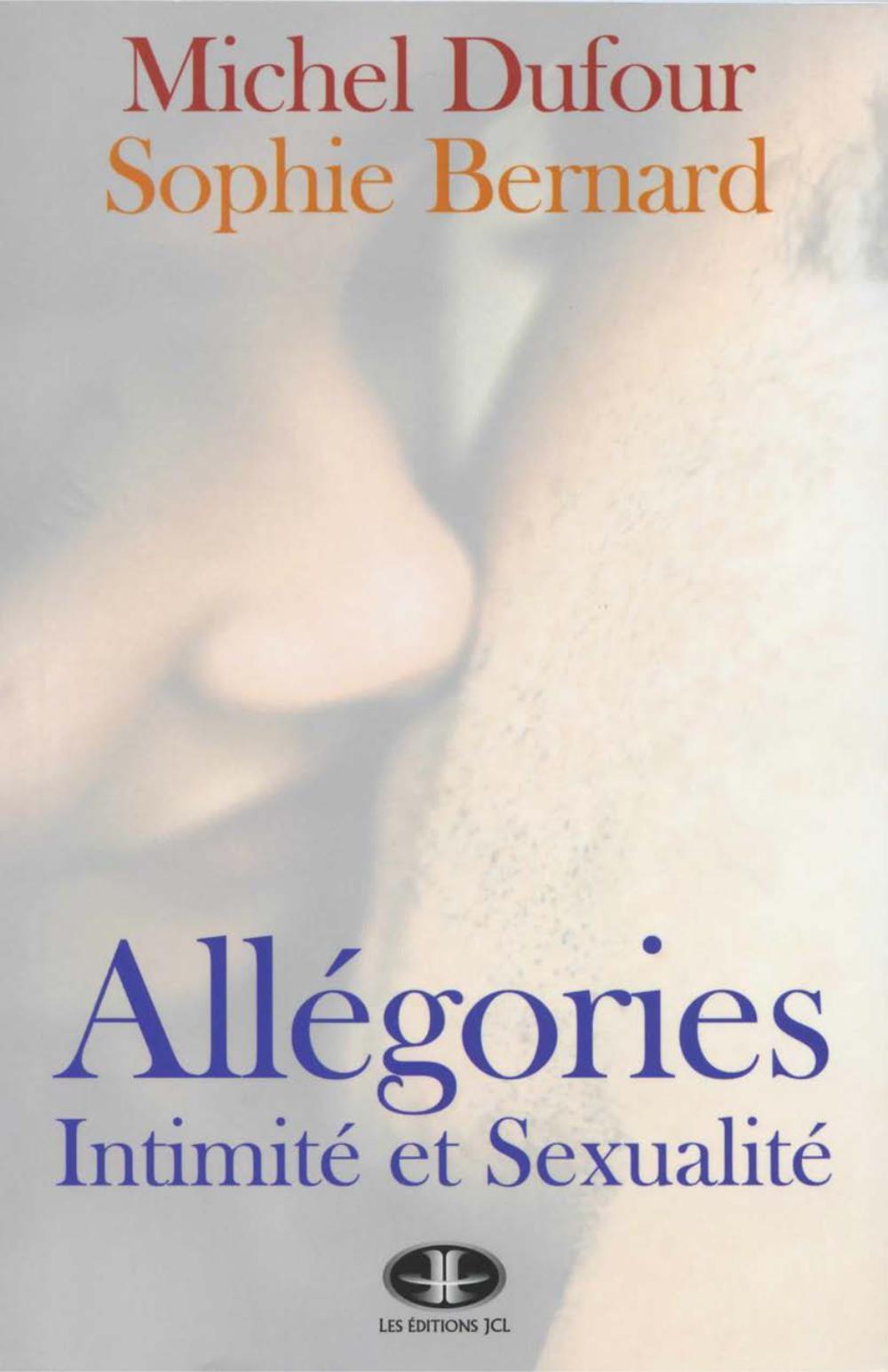 Allégories : Intimité et sexualité