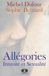 Allégories : Intimité et se...