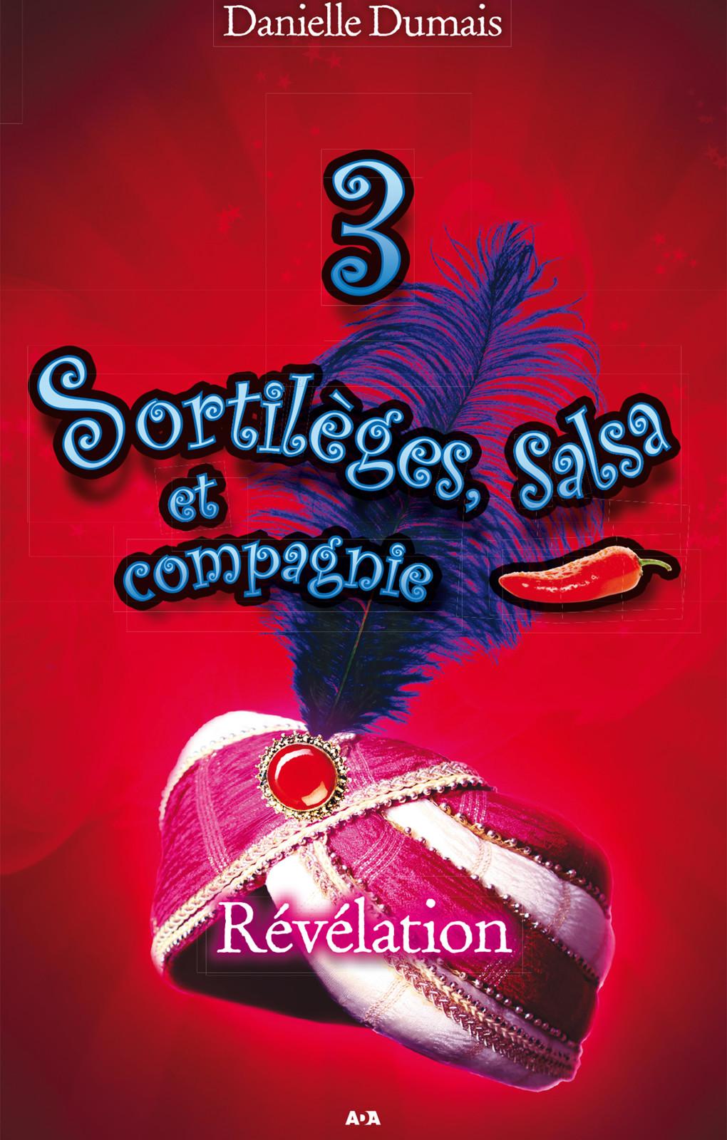 Sortilèges, salsa et compagnie