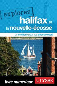 Explorez Halifax et la Nouv...