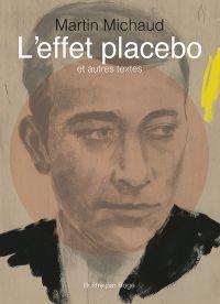 L'effet placebo et autres t...