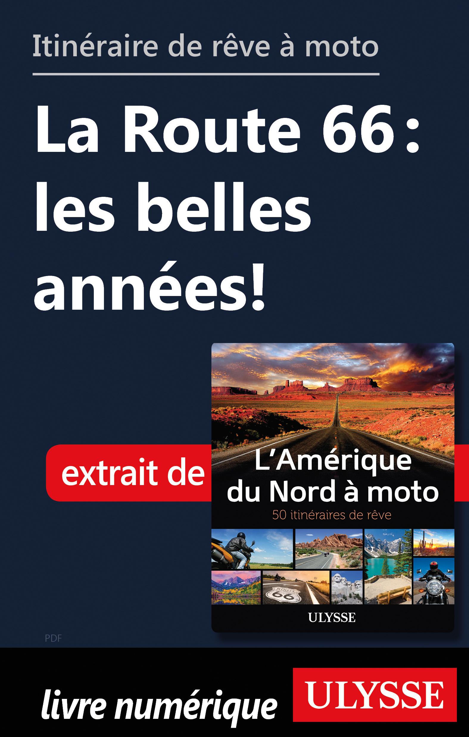 itinéraire de rêve à moto - La Route 66 : les belles années!